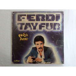 FERDİ TAYFUR - YAKTI BENİ