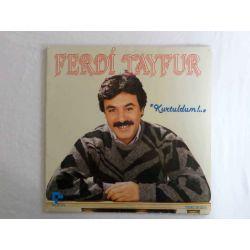 FERDİ TAYFUR - KURTULDUM