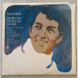 DEAN MARTIN - MY WOMAN , MY WOMAN , MY WIFE PLAK