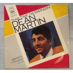 DEAN MARTIN - THIS TIME I'M SWINGIN' PLAK