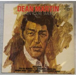 DEAN MARTIN - WHEN YOU'RE SMILING PLAK