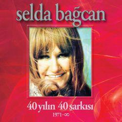 SELDA BAĞCAN - 40 YILIN 40 ŞARKISI
