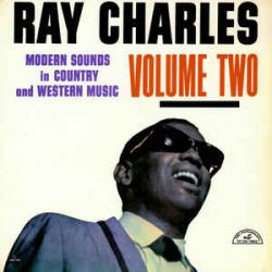 RAY CHARLES - MODERN SOUNDS IN COUNTRY and WESTERN MUSIC VOLUME TWO PLAK