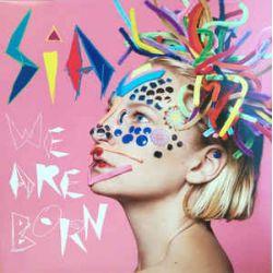 SIA - WE ARE BORN PLAK