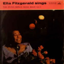 ELLA FITGERALD SINGS THE IRVING BERLIN SONG BOOK VOL. 1 PLAK