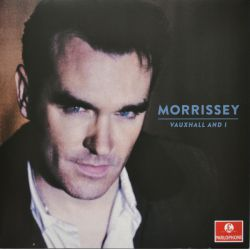 MORRISSEY - VAUXHALL AND I PLAK