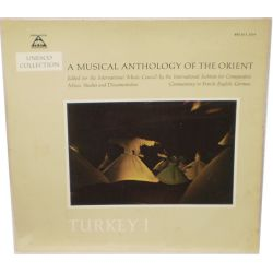 A MUSICAL ANTHOLOGY OF THE ORIENT - TURKEY 1 PLAK
