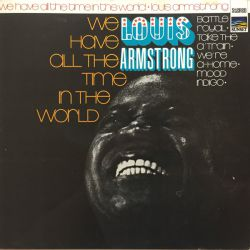 LOUIS ARMSTRON - WE HAVE ALL THE TIME IN THE WORLD PLAK