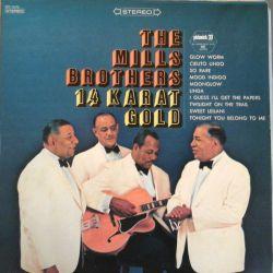 THE MILLS BROTHERS - 14 KARAT GOLD PLAK